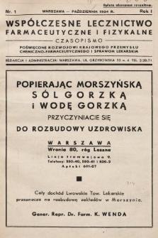 Współczesne Lecznictwo Farmaceutyczne i Fizykalne : czasopismo poświęcone rozwojowi krajowego przemysłu chemiczno-farmaceutycznego i sprawom lekarskim. 1934, nr1