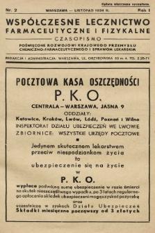 Współczesne Lecznictwo Farmaceutyczne i Fizykalne : czasopismo poświęcone rozwojowi krajowego przemysłu chemiczno-farmaceutycznego i sprawom lekarskim. 1934, nr2