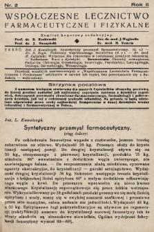 Współczesne Lecznictwo Farmaceutyczne i Fizykalne : czasopismo poświęcone rozwojowi krajowego przemysłu chemiczno-farmaceutycznego i sprawom lekarskim. 1935, nr2