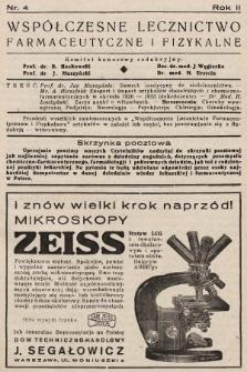 Współczesne Lecznictwo Farmaceutyczne i Fizykalne : czasopismo poświęcone rozwojowi krajowego przemysłu chemiczno-farmaceutycznego i sprawom lekarskim. 1935, nr4