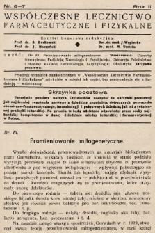 Współczesne Lecznictwo Farmaceutyczne i Fizykalne : czasopismo poświęcone rozwojowi krajowego przemysłu chemiczno-farmaceutycznego i sprawom lekarskim. 1935, nr6-7