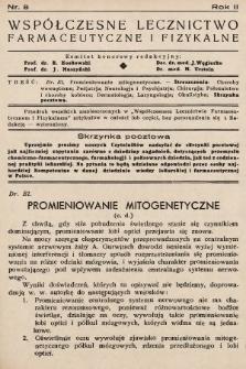 Współczesne Lecznictwo Farmaceutyczne i Fizykalne : czasopismo poświęcone rozwojowi krajowego przemysłu chemiczno-farmaceutycznego i sprawom lekarskim. 1935, nr8