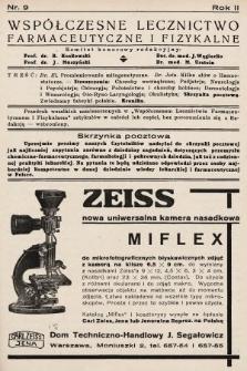Współczesne Lecznictwo Farmaceutyczne i Fizykalne : czasopismo poświęcone rozwojowi krajowego przemysłu chemiczno-farmaceutycznego i sprawom lekarskim. 1935, nr9