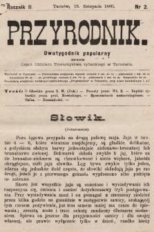 Przyrodnik : dwutygodnik popularny zarazem organ Oddziału Towarzystwa rybackiego w Tarnowie. R. 2, 1880, nr2