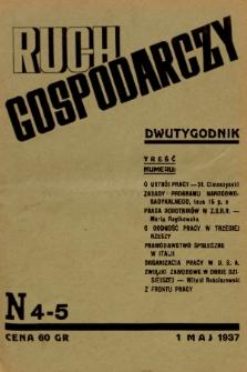 Ruch Gospodarczy : dwutygodnik. 1937, nr 4-5