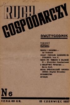 Ruch Gospodarczy : dwutygodnik. 1937, nr 6