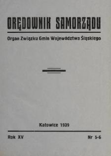 Orędownik Samorządu : organ Związku Gmin Województwa Śląskiego. 1939, nr5-6