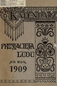 """Kalendarz """"Przyjaciela Ludu"""" na Rok 1909"""
