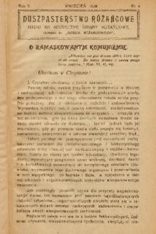 """Duszpasterstwo Różańcowe : Nauki na miesięczne zmiany różańcowe : dodatek do """"Gościa Różańcowego"""". 1938, nr 4"""