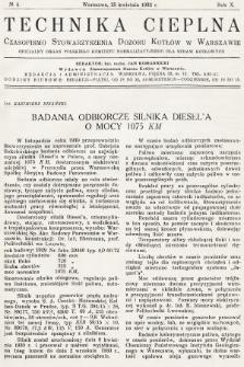 Technika Cieplna : czasopismo Stowarzyszenia Dozoru Kotłów w Warszawie : oficjalny organ Polskiego Komitetu Normalizacyjnego dla Spraw Kotłowych. R. 10, 1932, nr4