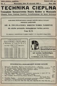 Technika Cieplna : czasopismo Stowarzyszenia Dozoru Kotłów w Warszawie : oficjalny organ Polskiego Komitetu Normalizacyjnego dla Spraw Kotłowych. R. 13, 1935, nr1