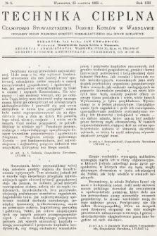 Technika Cieplna : czasopismo Stowarzyszenia Dozoru Kotłów w Warszawie : oficjalny organ Polskiego Komitetu Normalizacyjnego dla Spraw Kotłowych. R. 13, 1935, nr6