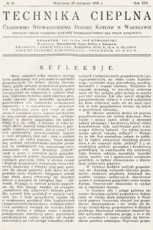 Technika Cieplna : czasopismo Stowarzyszenia Dozoru Kotłów w Warszawie : oficjalny organ Polskiego Komitetu Normalizacyjnego dla Spraw Kotłowych. R. 13, 1935, nr11