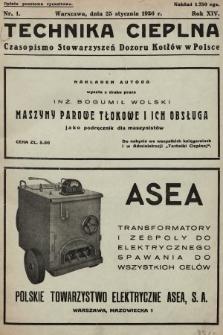 Technika Cieplna : czasopismo Związku Stowarzyszeń Dozoru Kotłów w Polsce. R. 14, 1936, nr1