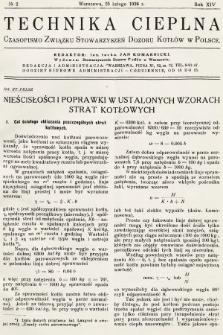 Technika Cieplna : czasopismo Związku Stowarzyszeń Dozoru Kotłów w Polsce. R. 14, 1936, nr2