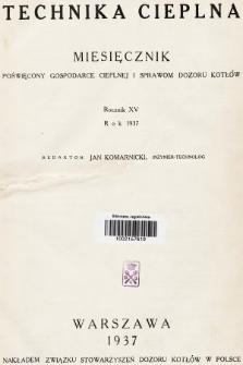 Technika Cieplna : czasopismo Związku Stowarzyszeń Dozoru Kotłów w Polsce. R. 15, 1937, spis rzeczy