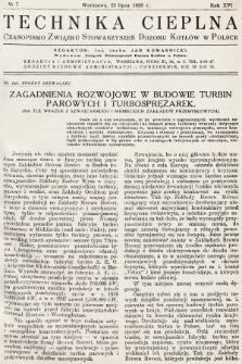 Technika Cieplna : czasopismo Związku Stowarzyszeń Dozoru Kotłów w Polsce. R. 16, 1938, nr7
