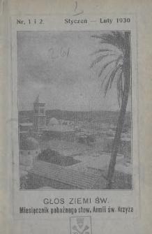 Głos Ziemi Świętej : miesięcznik pobożnego stow. Armii św. Krzyża. 1930, nr1-2