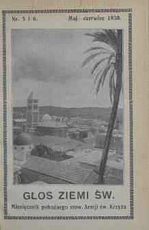 Głos Ziemi Świętej : miesięcznik pobożnego stow. Armii św. Krzyża. 1930, nr5-6