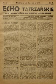 Echo Tatrzańskie: dwutygodnik poświęcony sprawom Tatr Podhala. 1919, nr 4