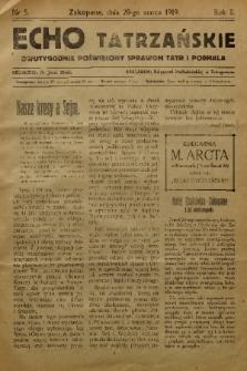 Echo Tatrzańskie: dwutygodnik poświęcony sprawom Tatr Podhala. 1919, nr 5