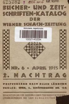 Bücher- und Zeitschriften : Katalog der Wiener Schach-Zeitung. 1935, No 6, 2 Nachtrag