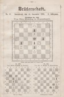 Die Brüderschaft. Jg. 2, 1886, No51