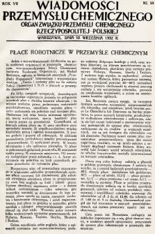 Wiadomości Przemysłu Chemicznego : organ Związku Przemysłu Chemicznego Rzeczypospolitej Polskiej. R. 7, 1932, nr18