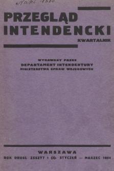 Przegląd Intendencki : kwartalnk wydawany przez Departament Intendentury Ministerstwa Spraw Wojskowych. 1934, nr1