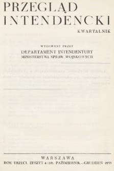 Przegląd Intendencki : kwartalnk wydawany przez Departament Intendentury Ministerstwa Spraw Wojskowych. 1935, nr4