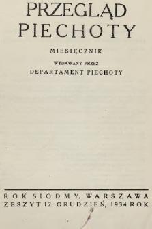 Przegląd Piechoty : miesięcznik wydawany przez Departament Piechoty. 1934, nr12