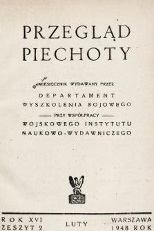 Przegląd Piechoty : miesięcznik wydawany przez Departament Wyszkolenia Bojowego przy współpracy Wojskowego Instytutu Naukowo-Wydawniczego. 1948, nr2
