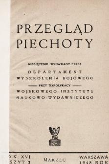 Przegląd Piechoty : miesięcznik wydawany przez Departament Wyszkolenia Bojowego przy współpracy Wojskowego Instytutu Naukowo-Wydawniczego. 1948, nr3