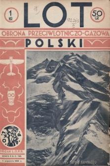 Lot i Obrona Przeciwlotniczo-Gazowa Polski : organ L.O.P.P. 1934, nr1