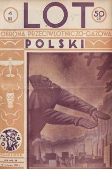 Lot i Obrona Przeciwlotniczo-Gazowa Polski : organ L.O.P.P. 1934, nr4