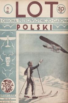 Lot i Obrona Przeciwlotniczo-Gazowa Polski : organ L.O.P.P. 1934, nr5