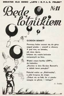 """Będę Lotnikiem : dodatek dla dzieci """"Lotu i O.P.L.G. Polski"""". 1935, nr11"""