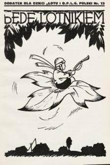 """Będę Lotnikiem : dodatek dla dzieci """"Lotu i O.P.L.G. Polski"""". 1935, nr13"""