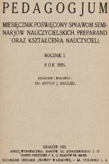 Pedagogjum : miesięcznik poświęcony sprawom seminarjów nauczycielskich, preparand oraz kształcenia nauczycieli. 1925, Spis rzeczy