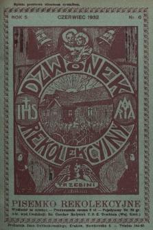 Dzwonek Rekolekcyjny z Trzebini : pisemko rekolekcyjne. 1932, nr6
