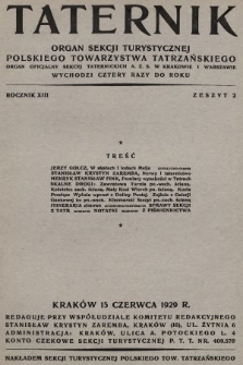 Taternik : organ Sekcji Turystycznej Polskiego Towarzystwa Tatrzańskiego : organ oficjalny Sekcji Taternickiej A. Z. S. w Krakowie : organ oficjalny Sekcji Taternickiej A. Z. S. w Warszawie. R. 13, 1929, nr2