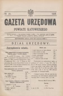 Gazeta Urzędowa Powiatu Katowickiego. 1928, nr 25 (23 czerwca)