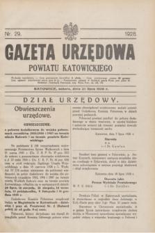 Gazeta Urzędowa Powiatu Katowickiego. 1928, nr 29 (21 lipca)