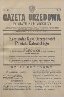 Gazeta Urzędowa Powiatu Katowickiego. 1929, nr 18 (4 maja)