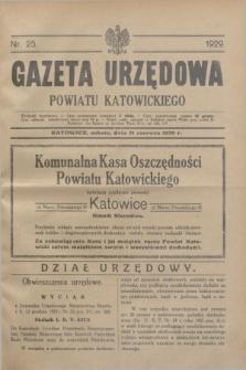 Gazeta Urzędowa Powiatu Katowickiego. 1929, nr 25 (21 czerwca)