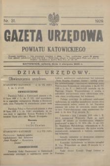 Gazeta Urzędowa Powiatu Katowickiego. 1929, nr 31 (3 sierpnia)