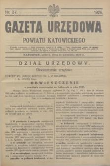 Gazeta Urzędowa Powiatu Katowickiego. 1929, nr 37 (14 września)