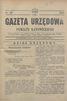 Gazeta Urzędowa Powiatu Katowickiego. 1929, nr 38 (21 września)