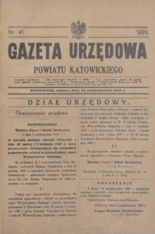 Gazeta Urzędowa Powiatu Katowickiego. 1929, nr 41 (12 października)