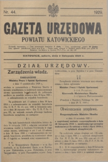 Gazeta Urzędowa Powiatu Katowickiego. 1929, nr 44 (2 listopada)